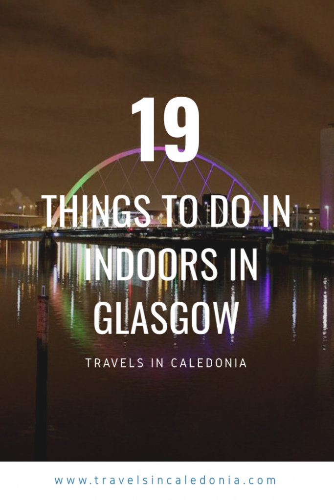 glasgow-things-to-do-indoors